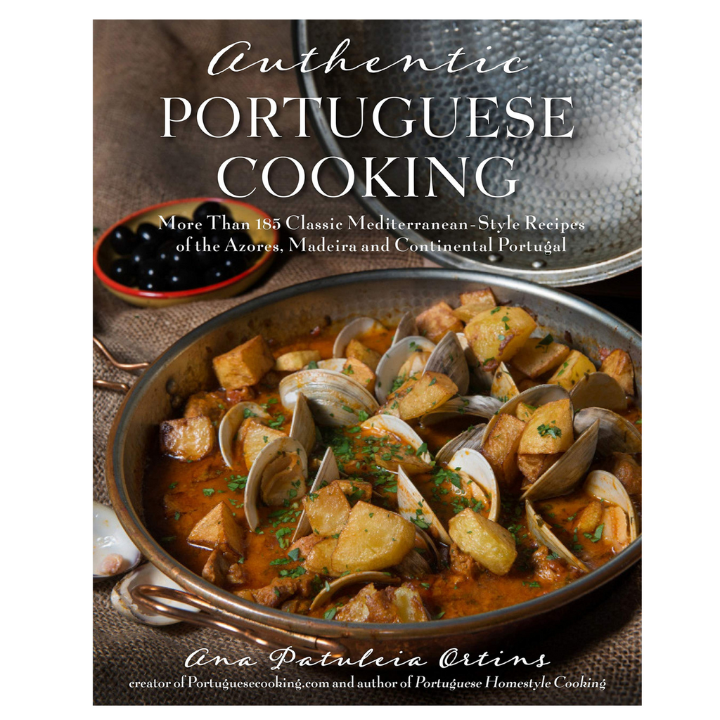 Authentic Portuguese Cooking - Ana Patuleia Ortis