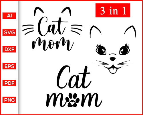 Cat Mom svg, Cat face svg, Meow svg, Cat Clipart, Cat Cut File, Fur Mom Svg, Rescue Animals Shirt Svg, Cat Lady Shirts svg, Cat Mama shirt svg, Cat Mom Shirts svg, Fur Mama Shirts svg, Cat quotes, svg files for cricut, eps, png, dxf, silhouette cameo