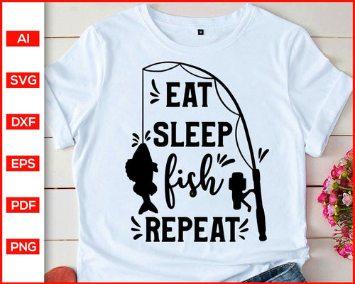 Eat sleep fish repeat svg cut file silhouette cricut vector clipart print ready editable svg file