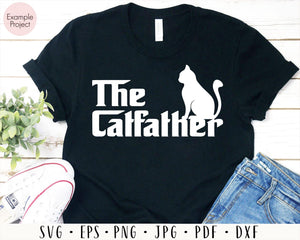 The Catfather shirts svg, Funny cat shirt for father, father shirts svg, dad shirts svg, cat lovers svg, gift from daughter, gift from wife, svg files for cricut, eps, png, dxf, silhouette cameo