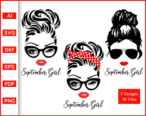September Girl svg, Woman With Glasses svg, Girl With Bandana svg, Birthday Girl svg, Girl With Messy Bun svg, cut file silhouette cricut