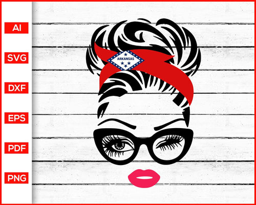 Arkansas Girl with Messy Bun Svg, Women with Sunglasses Svg