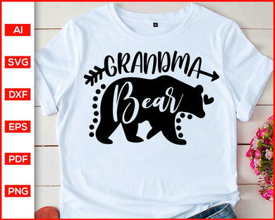 Grandma Bear Svg, Mom svg, Bear Svg, Grandmother shirts svg, Grandma quotes svg, Grandma shirts svg, Grandma Bear cut file for cricut eps png dxf silhouette cameo