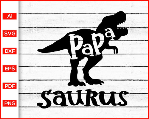 Papasaurs svg father's day svg cut file silhouette cricut vector clipart print ready editable svg file
