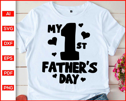 My first father's day svg dad svg cut file silhouette cricut vector clipart print ready editable svg file