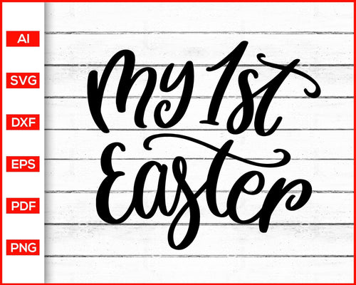 My 1st easter svg cut file silhouette cricut vector clipart print ready editable svg file
