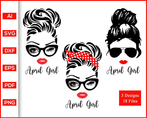 April Girl svg, Woman With Glasses svg, Girl With Bandana svg, Birthday Girl svg, Girl With Messy Bun svg, cut file silhouette cricut