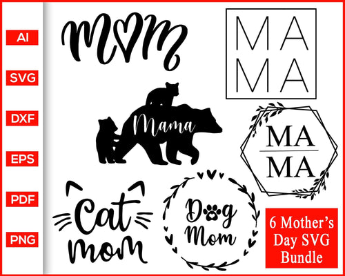 Mom quote mama bear dog cat svg cut file silhouette cricut vector clipart print ready editable svg file