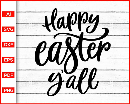Happy Easter Y'all Svg cut file silhouette cricut vector clipart print ready editable svg file