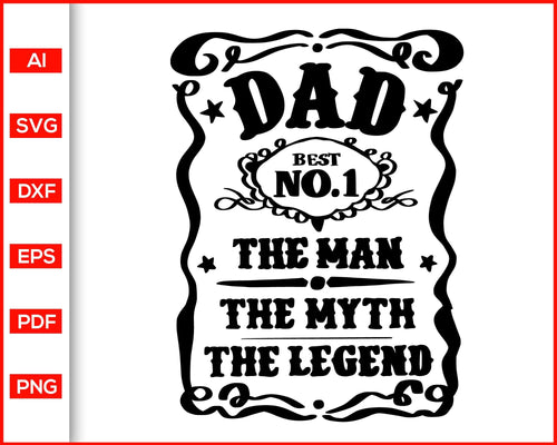 The man the myth the legend svg father's day svg cut file silhouette cricut vector clipart print ready editable svg file
