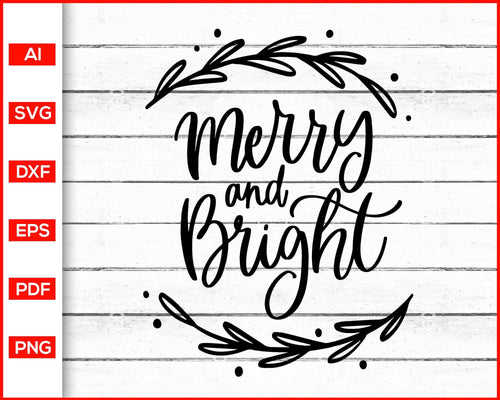 Merry and Bright Svg cut file silhouette cricut vector clipart print ready editable svg file