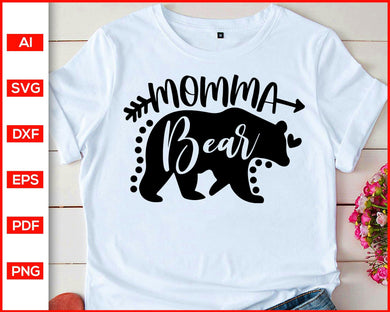 Momma Bear Svg, Mama bear svg, Mom svg, Bear Svg, Funny quotes svg, Mom quotes svg, Mom shirts svg, Momma Bear cut file for cricut eps png dxf silhouette cameo