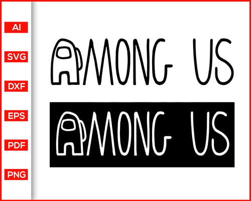 Among Us Logo svg cut file silhouette cricut vector clipart print ready editable svg file