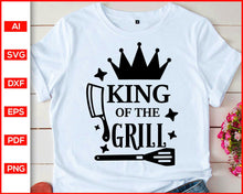 Load image into Gallery viewer, King Of The Grill svg, Grill BBQ shirt svg, Grill svg, Pot Holders svg, Barbecue svg, BBQ svg, BBQ quotes svg, Barbecue shirt svg, svg files for cricut, eps, png, dxf, silhouette cameo