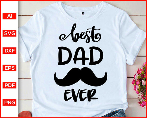 Best dad ever svg father's day svg cut file silhouette cricut vector clipart print ready editable svg file