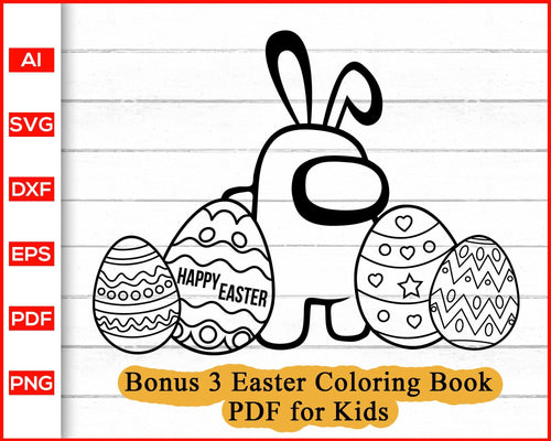 Happy Easter Among Us svg, Coloring Pages for Kids, Easter svg