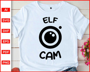 Santa Cam Svg, Elf Cam Svg, Christmas Svg, Elf Watch Svg, Santa's Naughty List Svg, Kids Elf Surveillance Svg, svg files for cricut, eps, png, dxf, silhouette cameo