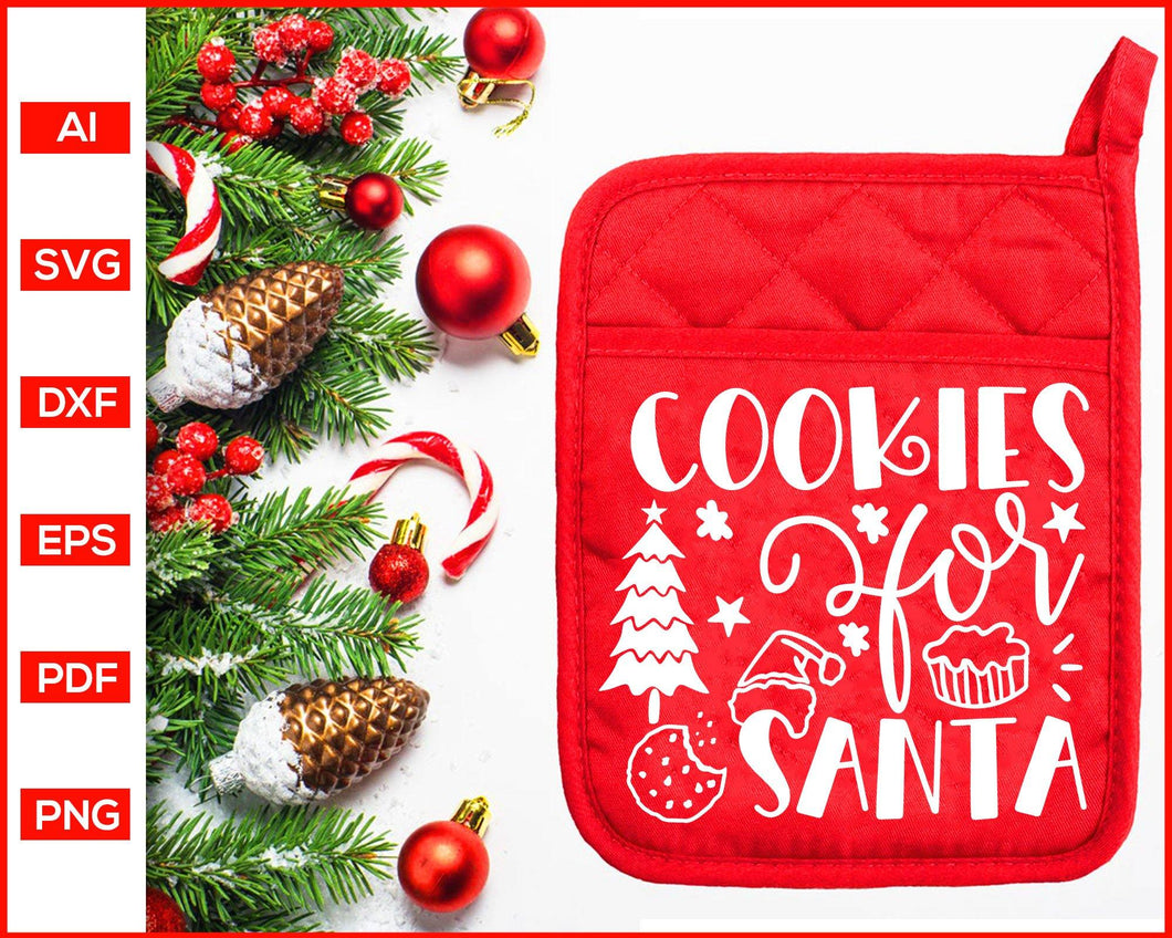 Cookies for Santa svg, Funny Kitchen Quotes, Cooking Svg, Dish Towel Svg, Pot Holder Svg, Christmas Pot Holder Svg, Pot Holder Svg, Baking Svg, Christmas Baking svg, Baking Quotes Svg, Apron Svg, Kitchen Sign Svg, svg files for cricut, eps, png, dxf, silhouette cameo