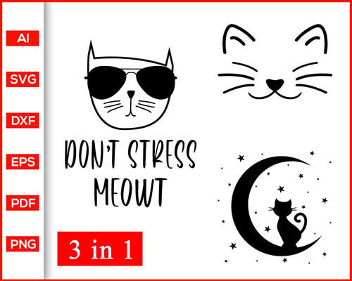 Don't Stress Meowt svg svg, Cat svg, Crazy cat lady svg, Cat face svg, Meow svg, Cat Clipart, Fur Mom Svg, Cat Mom svg, Fur Mama svg, svg files for cricut, eps, png, dxf, silhouette cameo