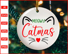 Load image into Gallery viewer, Meowy Catmas svg, Meowy Christmas svg, Cat Christmas Shirt svg, Meowy svg, christmas svg, Cat svg, svg files for cricut, eps, png, dxf, silhouette cameo