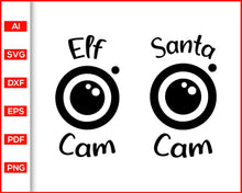 Load image into Gallery viewer, Santa Cam Svg, Elf Cam Svg, Christmas Svg, Elf Watch Svg, Santa's Naughty List Svg, Kids Elf Surveillance Svg, svg files for cricut, eps, png, dxf, silhouette cameo