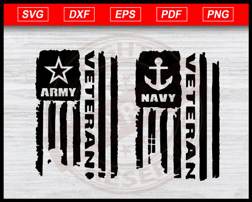 Army & Navy Veteran Distressed American Flag Svg, Army Veteran Flag Svg, Distressed American Flag Svg, Usa Veteran Svg, Navy Veteran Svg Instant Download Svg Cricut Cut Files Silhouette