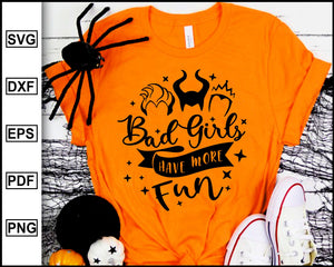 Bad Girls Have More Fun svg, Disney Bad Girls, Halloween Svg, Halloween Designs, Funny Halloween T-shirt, cricut eps png dxf silhouette