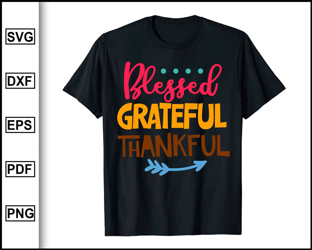 Blessed Grateful Thankful svg, Thanksgiving svg, Fall svg file, Autumn svg, svg cut file, Printable Files