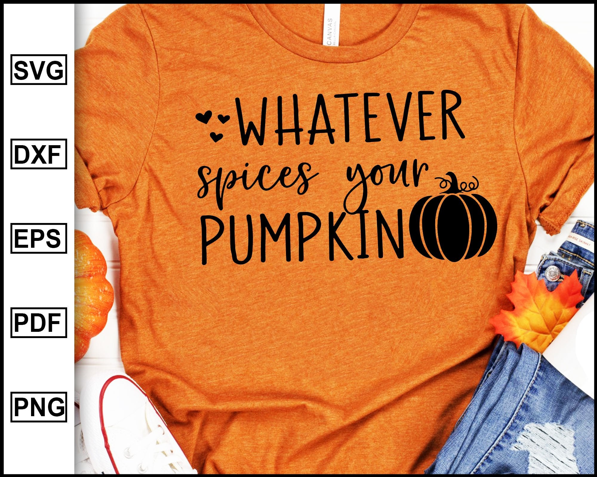 Whatever Spices Your Pumpkin Svg Sarcastic Svg Funny Fall Svg Girl Editablesvgfile