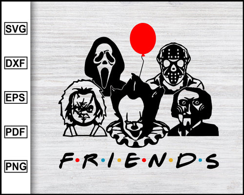 Friends svg, Horror movies, Ghostface svg, Jason Voorhees, Michael Myers, Slashers characters, cut file for cricut eps png dxf silhouette printable files