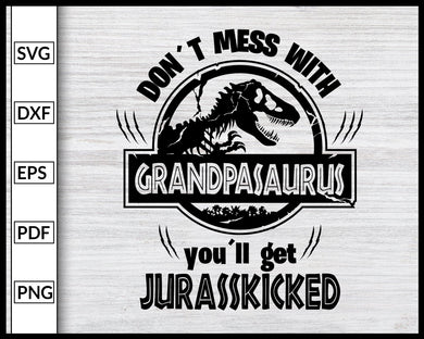 GRANDPASAURUS Svg Jurasskicked Family Svg Dinosaur Party Svg Mamasaurus Svg Daddysaurus Svg Family Svg Cut File For Cricut Silhouette