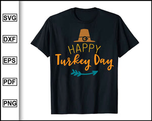Happy Turkey Day svg, Thanksgiving svg, Turkey day svg, Fall svg file, Autumn svg, svg cut file, Printable Files