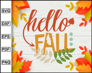 Hello Fall svg, Thanksgiving svg, Turkey day svg, Fall svg file, Autumn svg, svg cut file, Printable Files