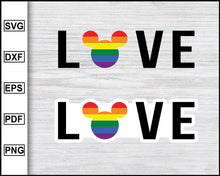 Load image into Gallery viewer, LGBT Love Disney Rainbow stickers svg Gay Pride svg LGBTQ+ svg Queer svg Cut File For Cricut eps png dxf Silhouette Printable Files