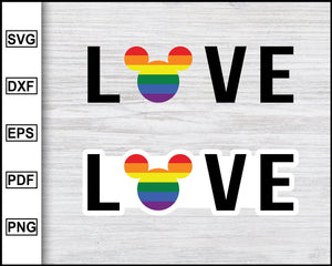 LGBT Love Disney Rainbow stickers svg Gay Pride svg LGBTQ+ svg Queer svg Cut File For Cricut eps png dxf Silhouette Printable Files