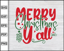 Load image into Gallery viewer, Merry Christmas Y'll Svg, Christmas Svg, Christmas 2020 Svg, Xmas Svg, Funny Christmas Quotes Svg, Ugly Christmas Svg eps png dxf