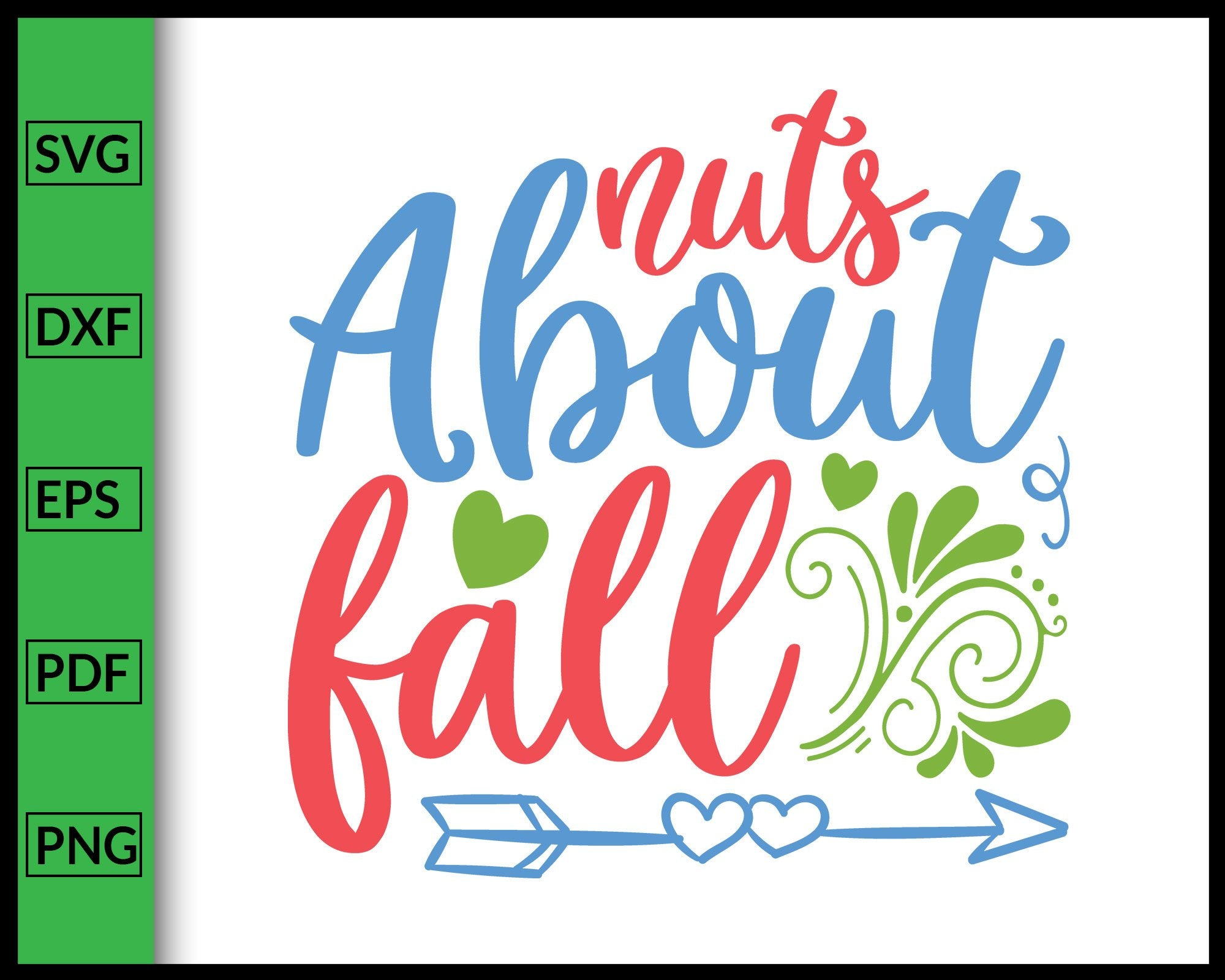 Nuts About Fall Svg Thanksgiving Svg Cut File For Cricut Silhouette Ep Editablesvgfile