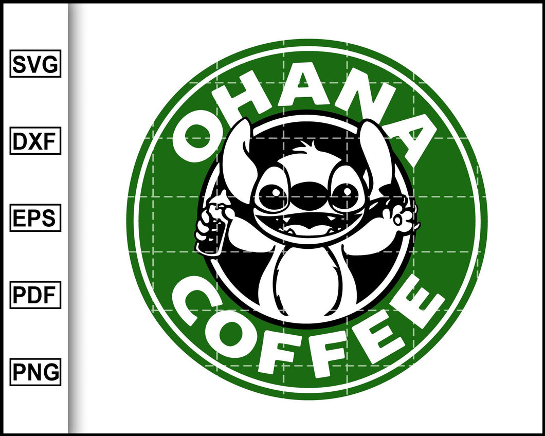 Ohana Coffee Starbucks Svg, Starbucks Svg, Coffee Svg, Decal Cricut, cut file for cricut eps png dxf silhouette printable files