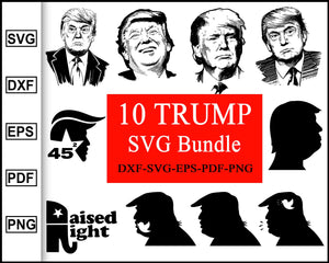 Trump Svg Bundle, Trump svg, Trump silhouette, Trump flag, Trump shirts, Trump shop, Trump smile, Trump 45, Trump picture, svg file for cricut eps png dxf silhouette cameo