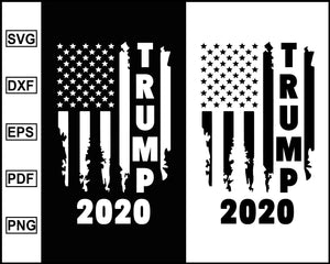 Trump svg, Trump silhouette, Trump 2020 Sticker, Trump 2020 flag, Trump shirts, President donald trump, Trump make america great again, keep america great, trump shop, svg file for cricut eps png dxf silhouette cameo