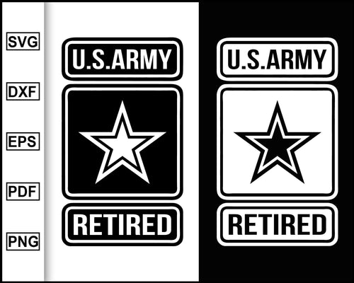 US Army Retired Svg, US Army Ranks, Army Svg, Army Star, Retired Army Officer, svg images, svg files for cricut, eps, png, dxf, silhouette cameo