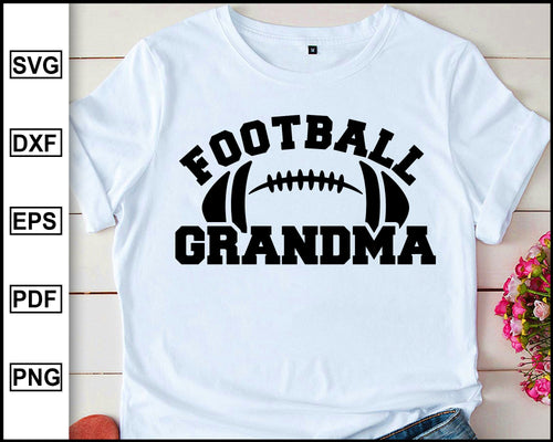 Football Grandma svg, Football Grandmother svg, Football svg, Grandma svg, eps, dxf, png, Football Grandma Shirt, Football Shirt, Download