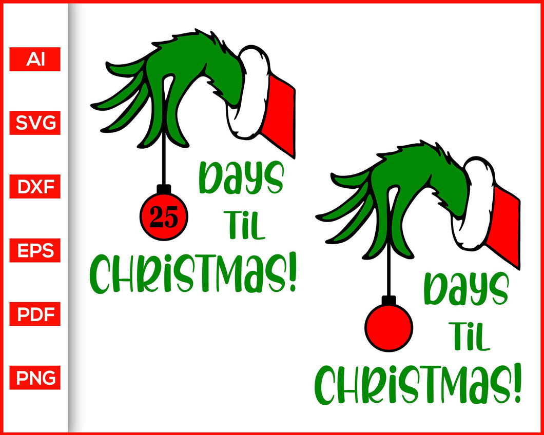 Christmas Countdown Svg Days Till Christmas Svg Grinch Christmas Dec Editable Svg File Available source files and icon fonts for both personal and commercial use. christmas countdown svg days till