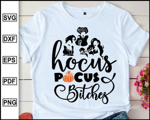 Hocus pocus bitches, Sanderson Sister, Halloween svg, Halloween T shirt, Disney bad girls, Halloween 2020, cut file for cricut eps png dxf silhouette cameo
