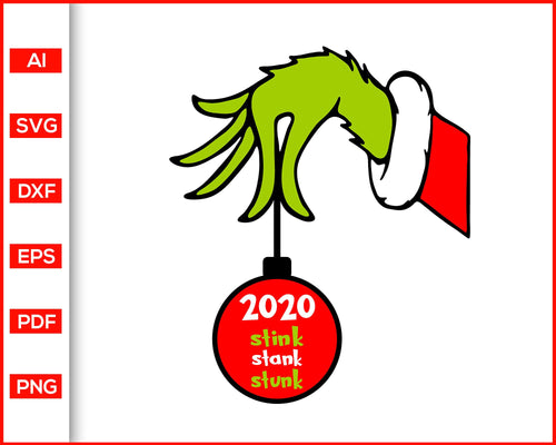 2020 stink stank stunk Grinch Christmas 2020 svg file for cricut