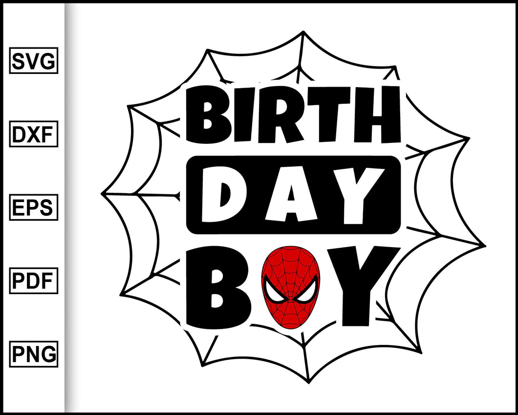 Spiderman Birthday Boy, happy birthday spiderman,Spidey SVG, spiderman svg, birthday svg, bday boy spiderman, cut file instant download
