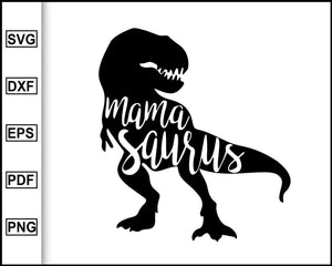 Mama saurus svg, Mom saurus svg, mommy saurus svg, Mamasaurus svg, Mom shirts, Dinosaur family, family shirts, svg file for cricut eps png dxf silhouette cameo