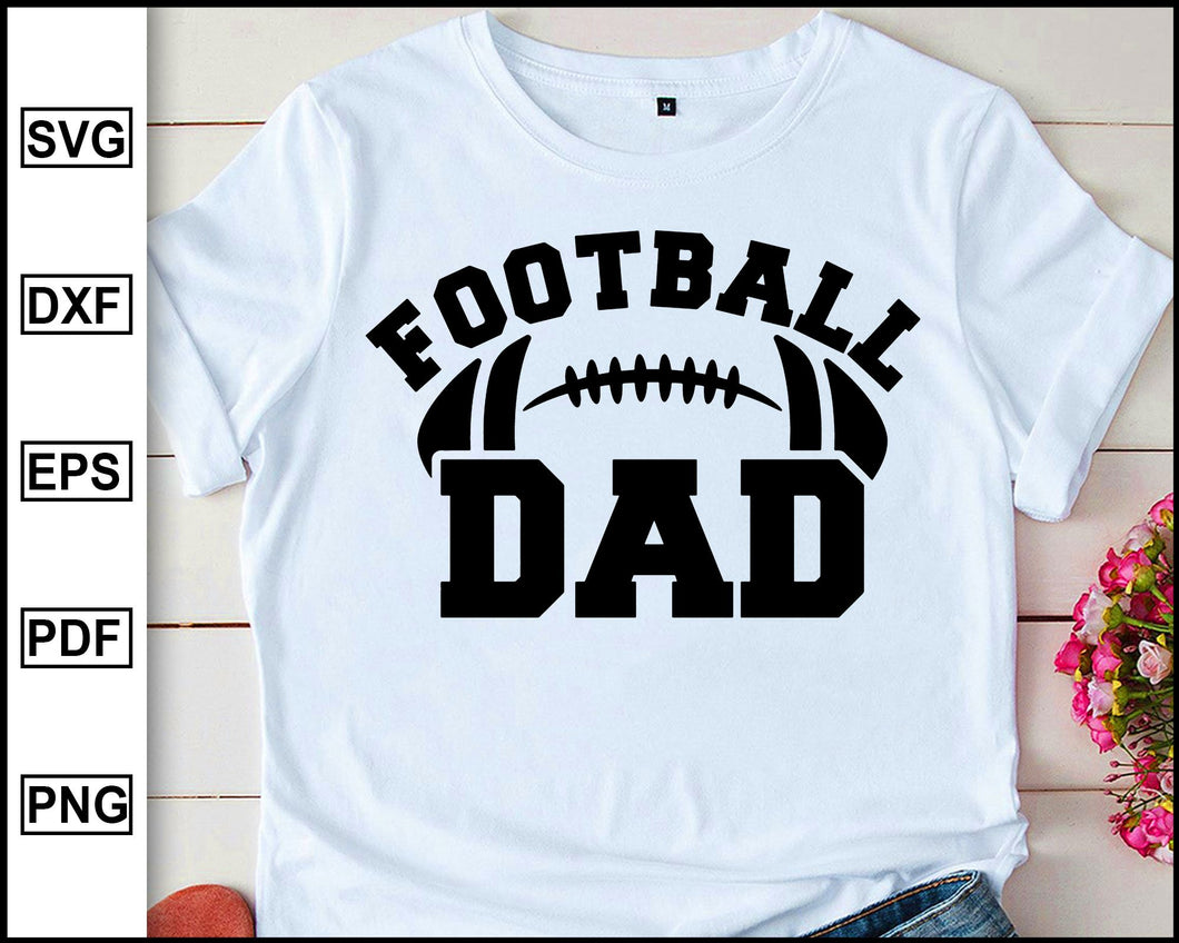 Football Dad svg, Football svg, Dad svg, Football Daddy svg, eps, dxf, png, Football Dad Shirt, Football Shirt, Digital Download, Clipart
