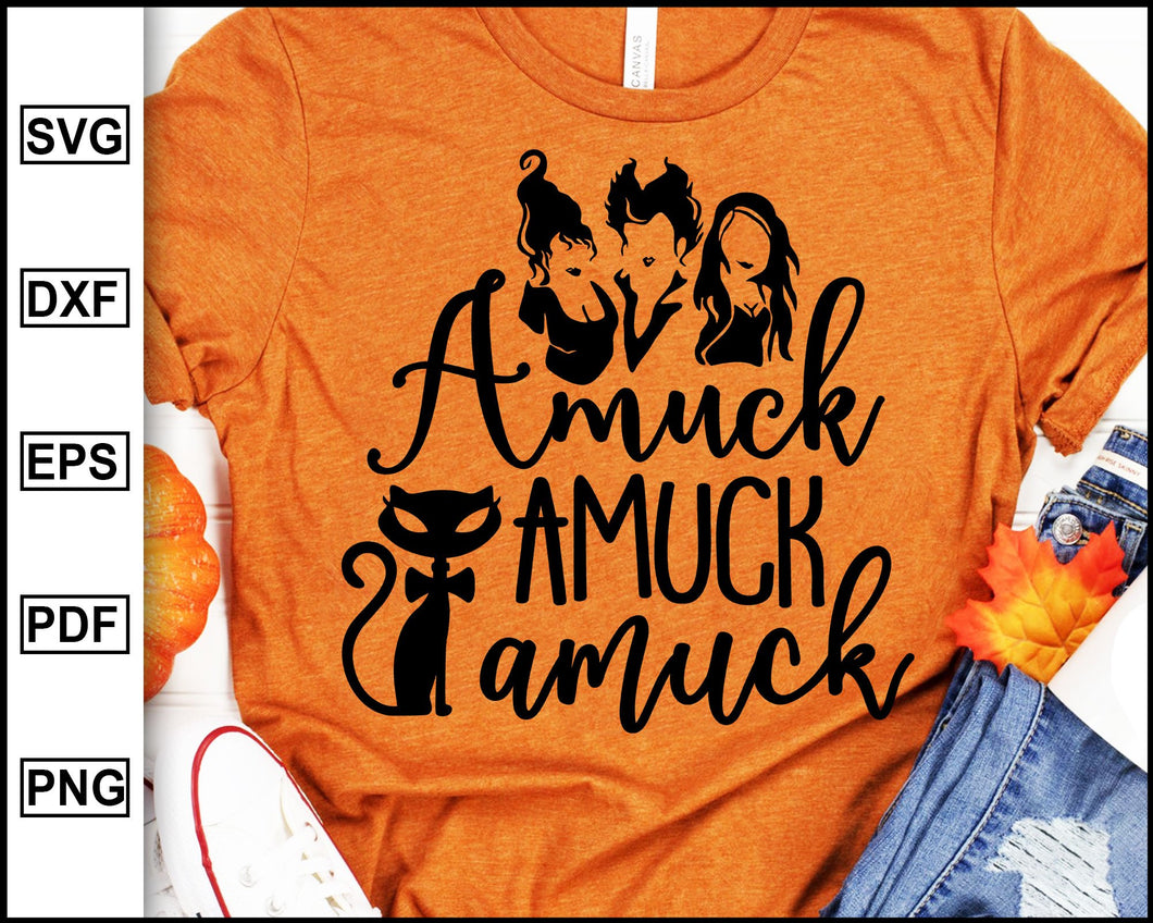 Amuck Amuck Amuck, Halloween svg, Sanderson Sister, Disney Character, Disney Halloween, Halloween Day, Scary Halloween, cut file for cricut eps png dxf silhouette cameo