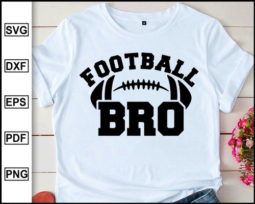 Football Brother svg, Football Bro svg, Football svg, Brother svg, eps, dxf, png, Football Brother Shirt, Football Shirt, Digital Download